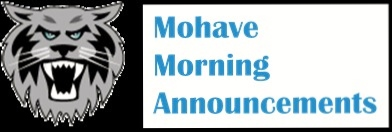 Mohave Morning Announcements